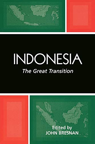 9780742540118: Indonesia: The Great Transition (Studies of the Weatherhead East Asian Institute, Columbia University (Paperback))