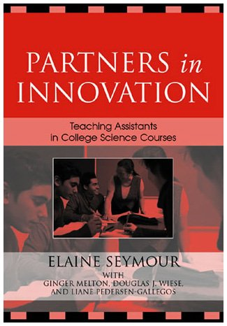 9780742540200: Partners in Innovation: Teaching Assistants in College Science Courses