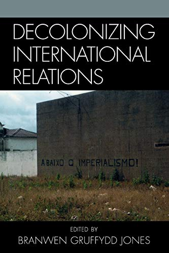 9780742540248: Decolonizing International Relations