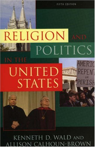 9780742540415: Religion and Politics in the United States (Religion & Politics in the United States)