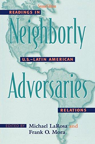 9780742540477: Neighborly Adversaries: Readings in U.S.-Latin American Relations