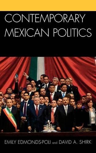 9780742540484: Contemporary Mexican Politics