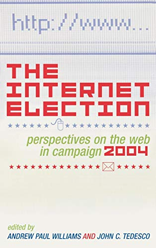The Internet Election: Perspectives on the Web
