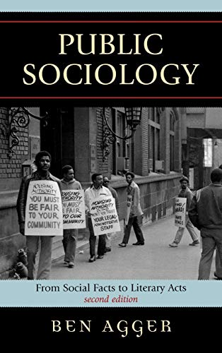 9780742541054: Public Sociology: From Social Facts to Literary Acts (New Social Formations)