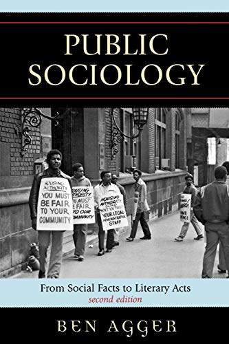 9780742541061: Public Sociology: From Social Facts to Literary Acts (New Social Formations)