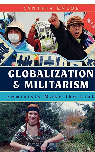 9780742541115: Globalization and Militarism: Feminists Make the Link