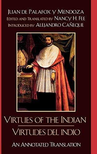 Virtudes del Indio / The Virtues of: Juan de Palafox
