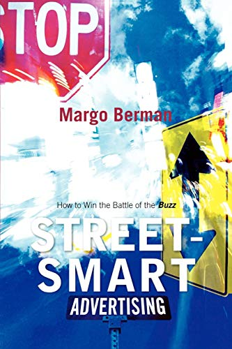 9780742541375: Street-Smart Advertising: How to Win the Battle of the Buzz
