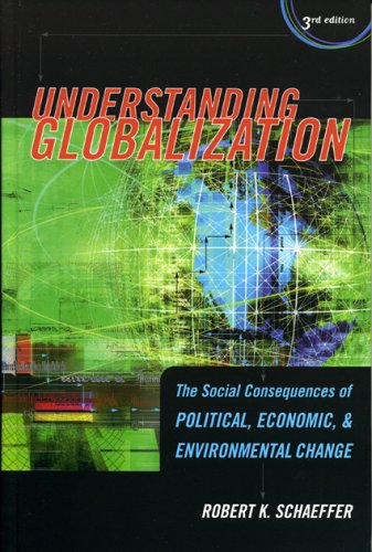 9780742541658: Understanding Globalization: The Social Consequences of Political, Economic, and Environmental Change