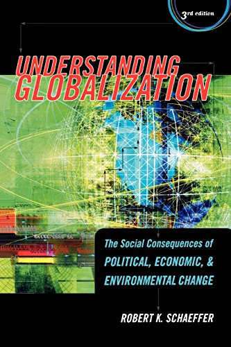 9780742541665: Understanding Globalization: The Social Consequences of Political, Economic, and Environmental Change