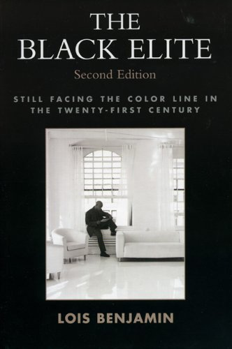 9780742541849: The Black Elite: Still Facing the Color Line in the Twenty-First Century