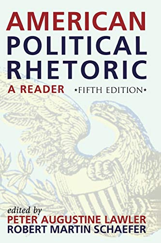 9780742542037: American Political Rhetoric: A Reader (American Political Rhetoric: Essential Speeches & Writings on)