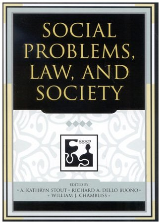 9780742542068: Social Problems, Law, and Society (Understanding Social Problems: An SSSP Presidential Series)