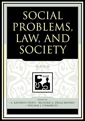 9780742542075: Social Problems, Law, and Society (Understanding Social Problems: An SSSP Presidential Series)