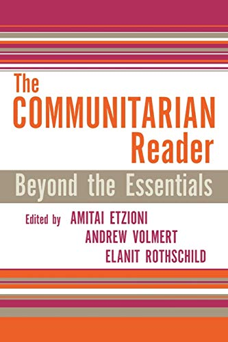 9780742542198: The Communitarian Reader: Beyond the Essentials (Rights & Responsibilities)