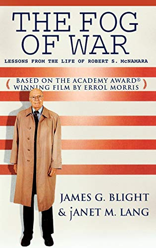 9780742542204: The Fog of War: Lessons from the Life of Robert S. McNamara