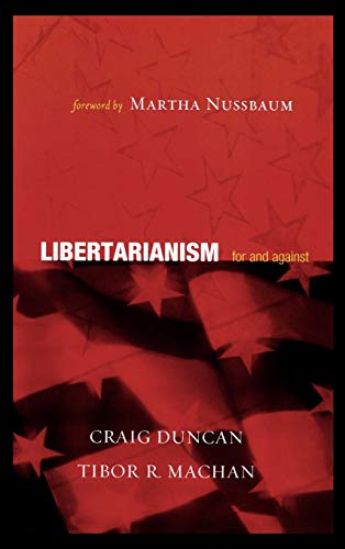 9780742542587: Libertarianism: For and Against