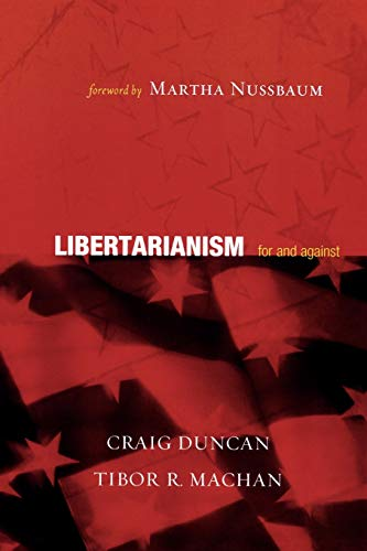 9780742542594: Libertarianism: For and Against