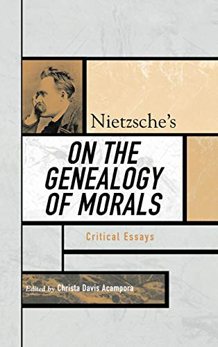9780742542624: Nietzsche's on the Genealogy of Morals: Critical Essays (Critical Essays on the Classics Series)