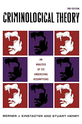 9780742542907: Criminological Theory: An Analysis of its Underlying Assumptions