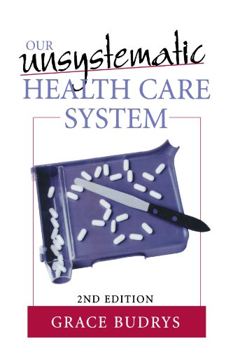 9780742542976: Our Unsystematic Health Care System