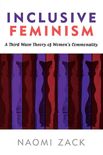 9780742542990: Inclusive Feminism: A Third Wave Theory of Women's Commonality