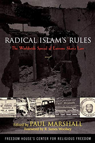 9780742543621: Radical Islam's Rules: The Worldwide Spread Of Extreme Sharia Law