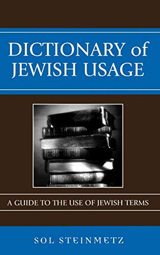 9780742543874: Dictionary of Jewish Usage: A Guide to the Use of Jewish Terms