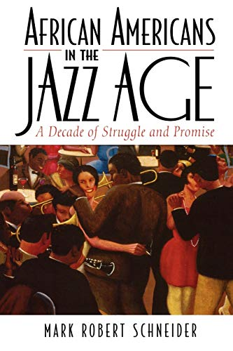 9780742544178: African Americans in the Jazz Age: A Decade of Struggle and Promise (The African American History Series)