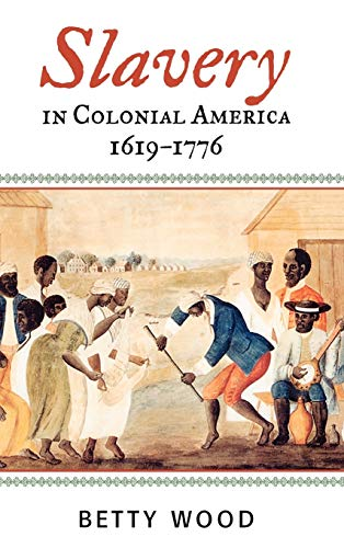 9780742544185: Slavery in Colonial America, 1619-1776 (The African American History Series)