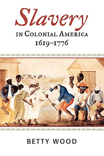 9780742544192: Slavery in Colonial America, 1619–1776 (The African American History Series)