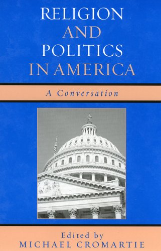 Religion and Politics in America: A Conversation (Hardback)