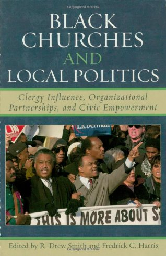 Black Churches and Local Politics: Clergy Influence,: Smith, Drew R.