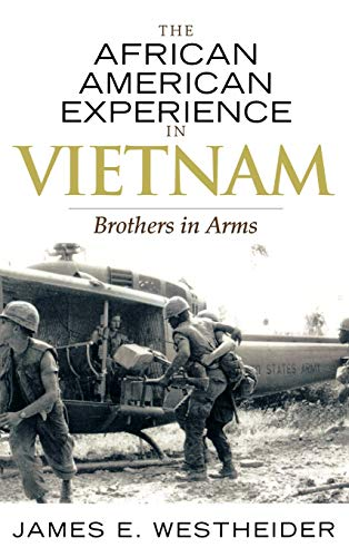 9780742545311: The African American Experience in Vietnam: Brothers in Arms