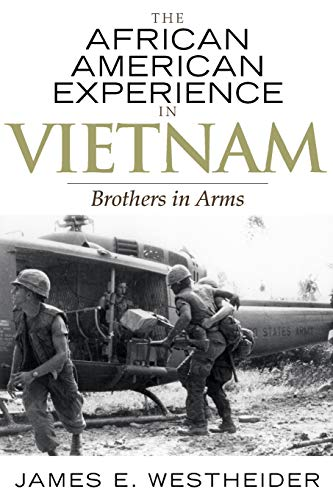 9780742545328: The African American Experience in Vietnam: Brothers in Arms (The African American History Series)