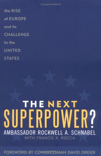 9780742545472: The Next Superpower?: The Rise of Europe and Its Challenge to the United States