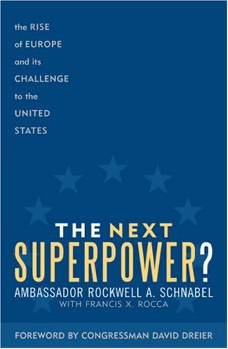 9780742545489: The Next Superpower?: The Rise of Europe and Its Challenge to the United States