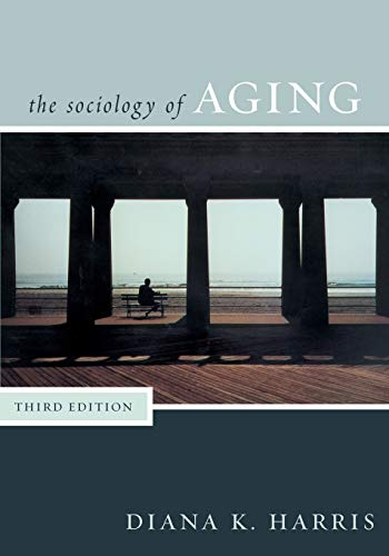 9780742545588: The Sociology of Aging