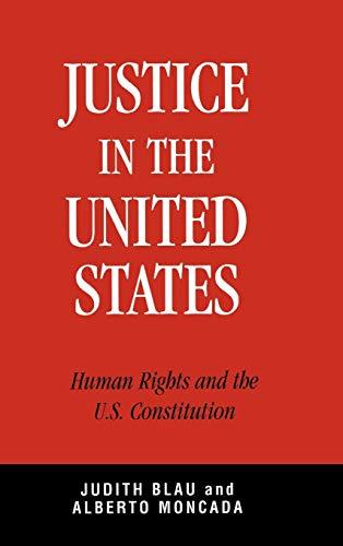 Justice in the United States : Human: Alberto Moncada; Judith