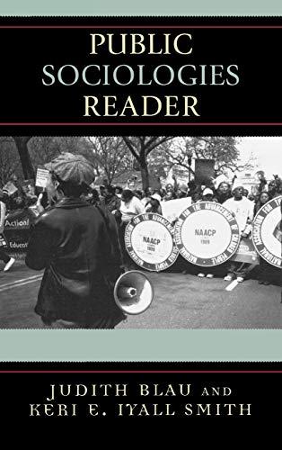 Public Sociologies Reader: Judith Blau (Editor),