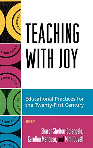 9780742545915: Teaching with Joy: Educational Practices for the Twenty-First Century