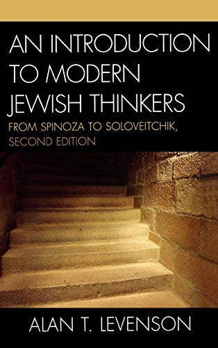 9780742546066: An Introduction to Modern Jewish Thinkers: From Spinoza to Soloveitchik