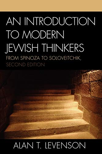 9780742546073: An Introduction to Modern Jewish Thinkers: From Spinoza to Soloveitchik