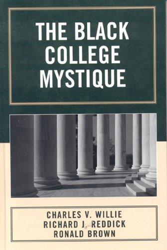 9780742546165: The Black College Mystique