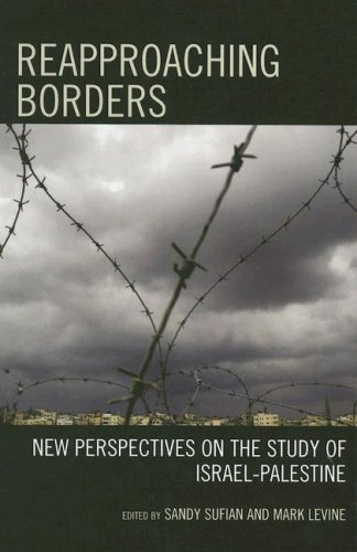 9780742546387: Reapproaching Borders: New Perspectives on the Study of Israel-Palestine
