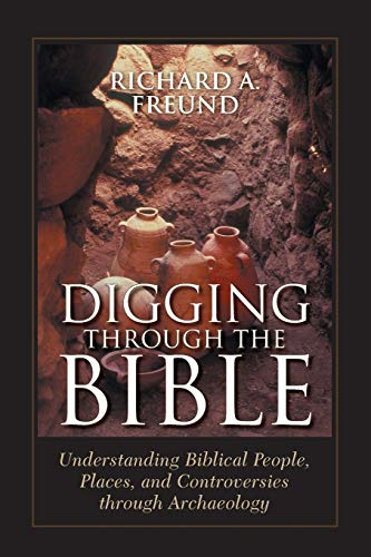 9780742546455: Digging Through the Bible: Modern Archaeology and the Ancient Bible