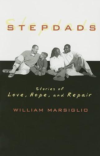 9780742546646: Stepdads: Stories of Love, Hope, and Repair