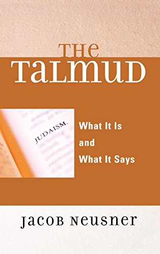 9780742546707: The Talmud: What It Is and What It Says