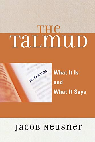 9780742546714: The Talmud: What It Is and What It Says