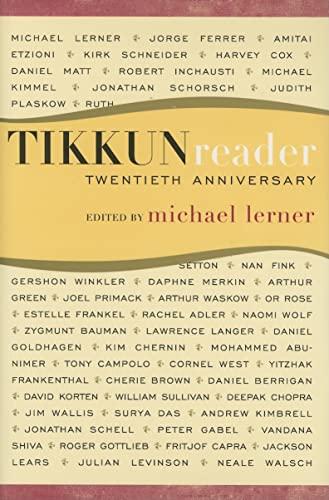 The Tikkun Reader: Michael Lerner; Contributor-Rachel